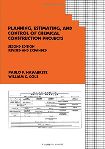 9780824705169: Planning, Estimating, and Control of Chemical Construction Projects, Second Edition (Cost Engineering)
