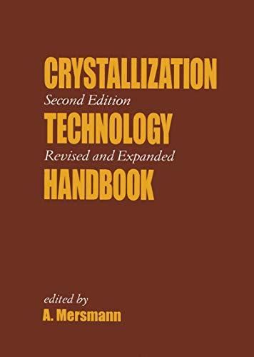 9780824705282: Crystallization Technology Handbook