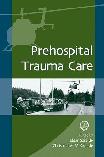 9780824705374: Prehospital Trauma Care
