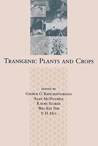 9780824705459: Transgenic Plants and Crops