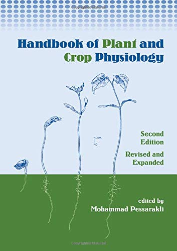 9780824705466: Handbook of Plant and Crop Physiology (Books in Soils, Plants, and the Environment)