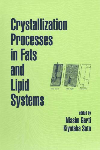 Crystallization Processes in Fats and Lipid Systems: Garti, Nissim