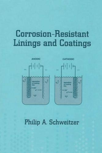 9780824705541: Corrosion-Resistant Linings and Coatings (Corrosion Technology)