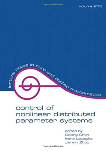9780824705640: Control Of Nonlinear Distributed Parameter Systems (Lecture Notes in Pure and Applied Mathematics)