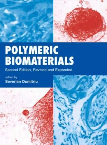 9780824705695: Polymeric Biomaterials, Revised and Expanded