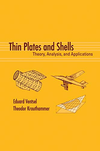 9780824705756: Thin Plates and Shells: Theory: Analysis, and Applications