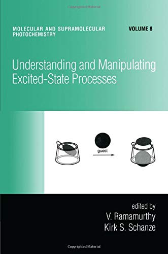 9780824705794: Understanding and Manipulating Excited-State Processes (Molecular and Supramolecular Photochemistry)