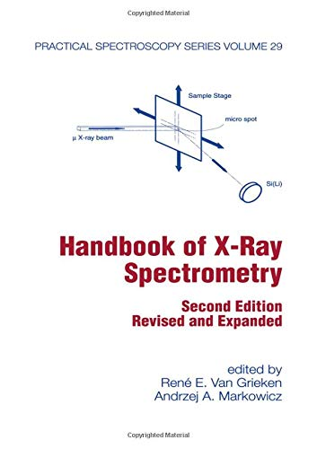 9780824706005: Handbook of X-Ray Spectrometry, Second Edition, (Practical Spectroscopy)