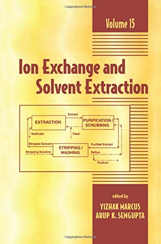 9780824706012: Ion Exchange and Solvent Extraction: A Series of Advances, Volume 15 (Ion Exchange and Solvent Extraction Series)