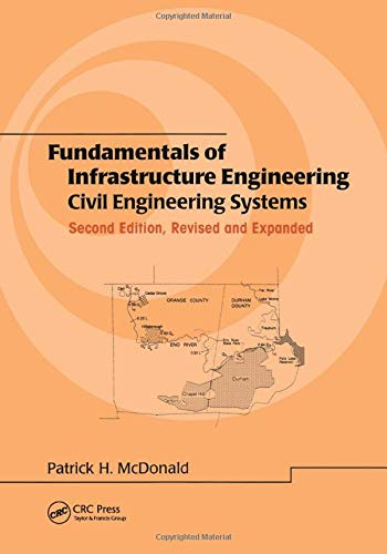 9780824706128: Fundamentals of Infrastructure Engineering: Civil Engineering Systems, Second Edition, (Civil and Environmental Engineering)