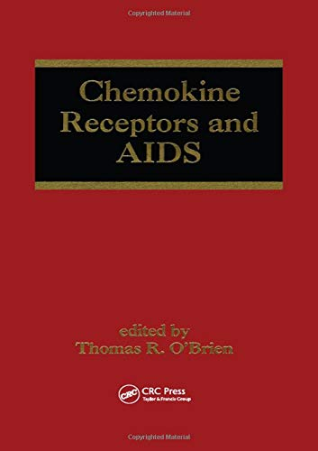 9780824706364: Chemokine Receptors and AIDS (Infectious Disease and Therapy)