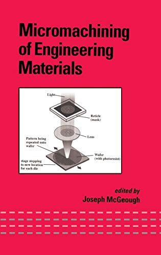 9780824706449: Micromachining of Engineering Materials (Mechanical Engineering)