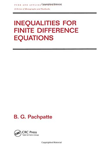 9780824706579: Inequalities for Finite Difference Equations (Chapman & Hall/CRC Pure and Applied Mathematics)