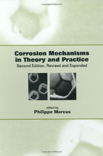 9780824706661: Corrosion Mechanisms in Theory and Practice (Corrosion Technology)