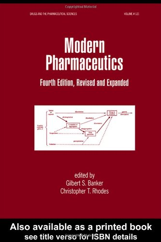 9780824706746: Modern Pharmaceutics, Fourth Edition, (Drugs and the Pharmaceutical Sciences)