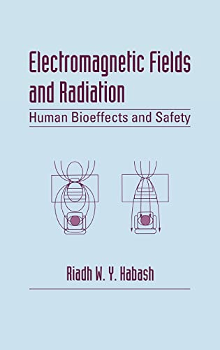 9780824706777: Electromagnetic Fields and Radiation: Human Bioeffects and Safety