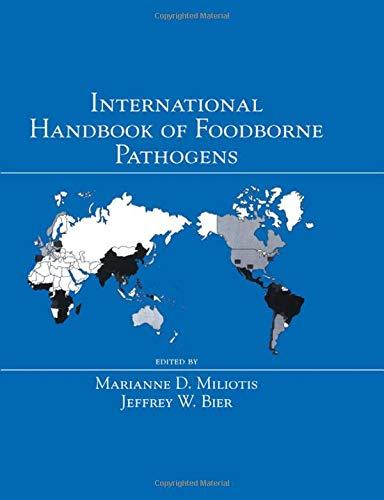 9780824706852: International Handbook of Foodborne Pathogens (Food Science and Technology)