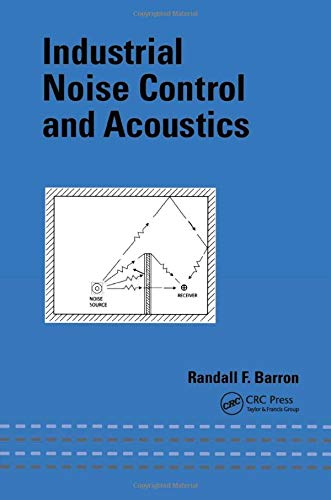 9780824707019: Industrial Noise Control and Acoustics (Mechanical Engineering)