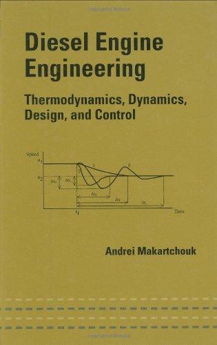 Diesel Engine Engineering: Thermodynamics, Dynamics, Design, and: Makartchouk, Andrei