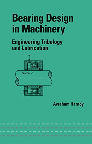 9780824707033: Bearing Design in Machinery: Engineering Tribology and Lubrication (Mechanical Engineering)