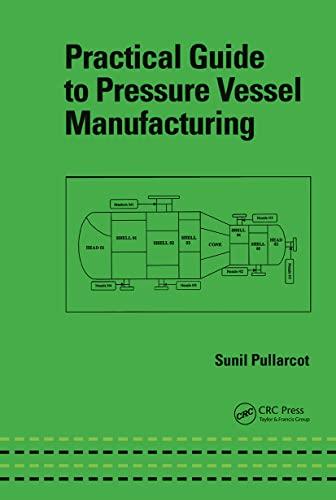 Practical Guide to Pressure Vessel Manufacturing: Faulkner, Lynn (Series