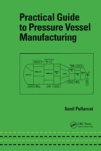 9780824707408: Practical Guide to Pressure Vessel Manufacturing (Mechanical Engineering)