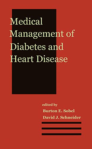 9780824707453: Medical Management of Diabetes and Heart Disease (Clinical Guides to Medical Management)