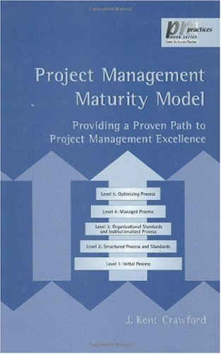 9780824707545: Project Management Maturity Model: Providing a Proven Path to Project Management Excellence (PM Solutions Research)