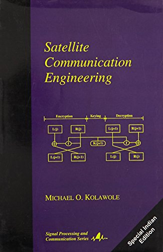 9780824707774: Satellite Communication Engineering (Signal Processing and Communication, 16)