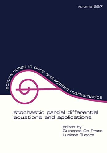 9780824707927: Stochastic Partial Differential Equations and Applications (Lecture Notes in Pure and Applied Mathematics)