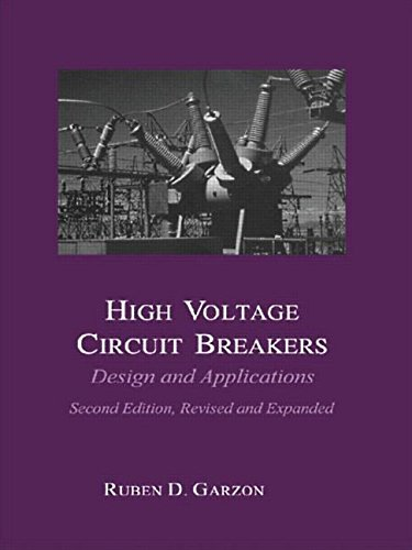 9780824707996: High Voltage Circuit Breakers: Design and Applications (Electrical and Computer Engineering)