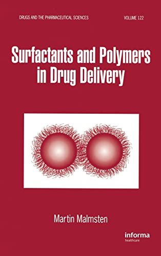 9780824708047: Surfactants and Polymers in Drug Delivery (Drugs and the Pharmaceutical Sciences)