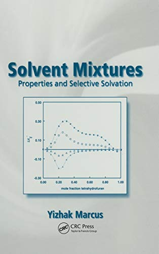 9780824708375: Solvent Mixtures: Properties and Selective Solvation