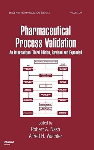 9780824708382: Pharmaceutical Process Validation. CRC Press. 2003.