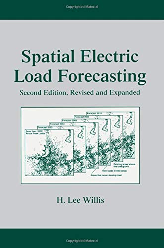 9780824708405: Spatial Electric Load Forecasting (Power Engineering (Willis))