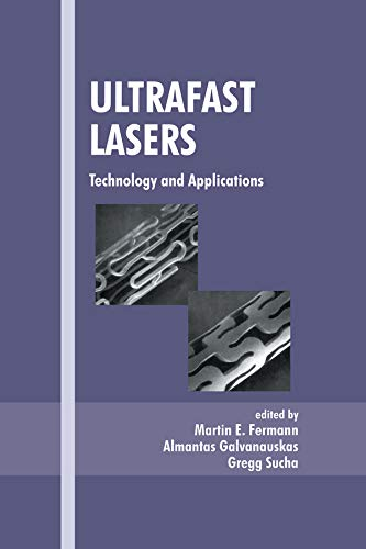 Ultrafast Lasers: Technology and Applications: Fermann, Martin E.
