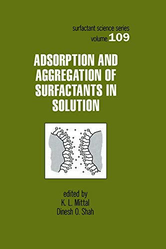 9780824708436: Adsorption and Aggregation of Surfactants in Solution (Surfactant Science Series)