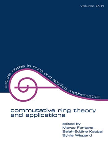 9780824708559: Commutative Ring Theory and Applications (Lecture Notes in Pure and Applied Mathematics)