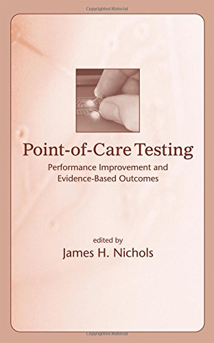 Point-of-Care Testing: Performance Improvement and Evidence-Based Outcomes: Leslie Ann Jeffrey,