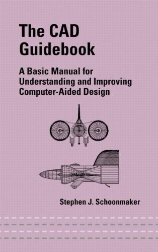 9780824708719: The CAD Guidebook: A Basic Manual for Understanding and Improving Computer-Aided Design (Mechanical Engineering)