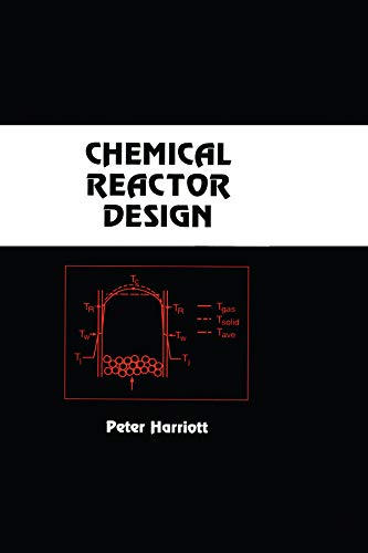 9780824708818: Chemical Reactor Design (Chemical Industries)