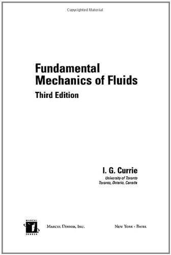 9780824708863: Fundamental Mechanics of Fluids, Third Edition (Mechanical Engineering, Vol. 154)