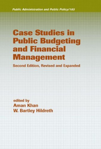 9780824708887: Case Studies in Public Budgeting and Financial Management, Revised and Expanded (Public Administration and Public Policy)