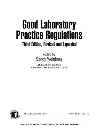 9780824708917: Good Laboratory Practice Regulations, Third Edition, Revised and Expanded (Drugs and the Pharmaceutical Sciences)
