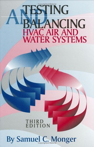 9780824709099: Testing and Balancing HVAC Air and Water Systems, Third Edition