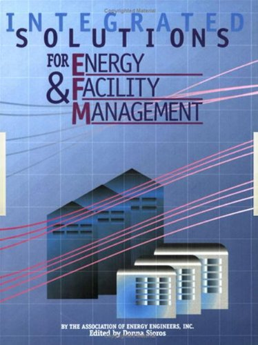 9780824709242: Integrated Solutions for Energy & Facility Management