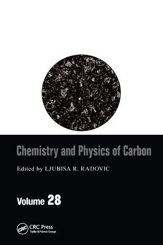 9780824709877: Chemistry & Physics of Carbon: Volume 28 (Chemistry and Physics of Carbon)