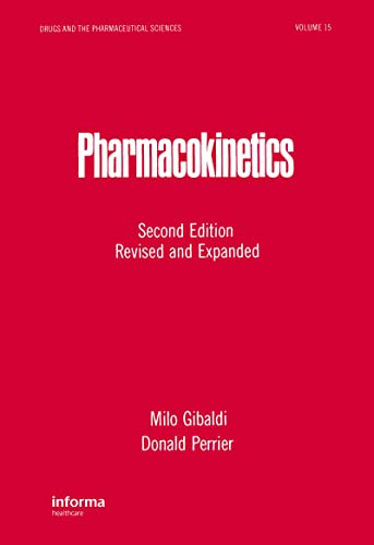 9780824710422: Pharmacokinetics, Second Edition: 15 (Drugs and the Pharmaceutical Sciences)