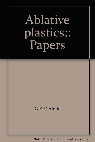Ablative Plastics: D'alelio and Parker