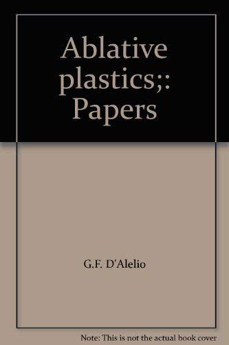 9780824711207: Ablative Plastics